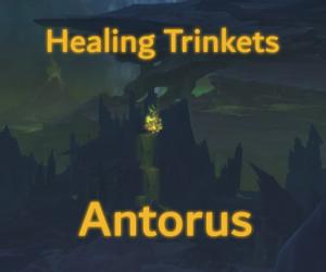 Antorus Healing Trinkets