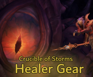 Crucible of Storms Healer Gear