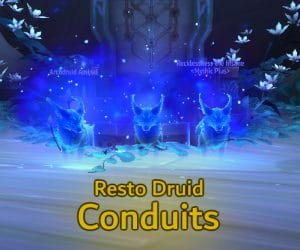 Resto Druid Conduits – Shadowlands Preview
